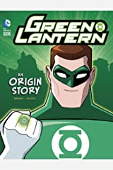 Green Lantern: An Origin Story (DC Super Heroes Origins) Kindle Edition