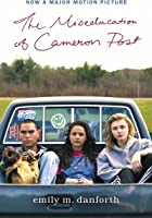 The Miseducation Of Cameron Post Movie Tie-In