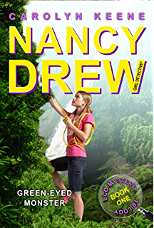 Green-Eyed Monster: Book One in the Eco Mystery Trilogy (Nancy Drew (