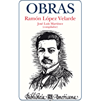 Obras (Biblioteca Americana) (Spanish Edition)