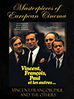 Masterpieces of European cinema: Vincent, François, Paul and the Others