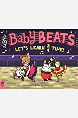 Baby Beats: Let's Learn 2/4 Time! Kindle Edition