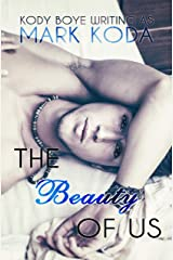 The Beauty of Us Kindle Edition