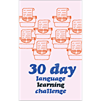 30 Day Language Learning Challenge (English Edition)