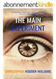 The Main Experiment (English Edition)