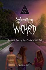 Something Wicked (Tales of the Zodiac Cusp Kids Book 1) Kindle Edition