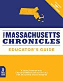 The Massachusetts Chronicles Educator's Guide (What on Earth State Chronicles)