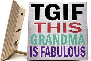 JennyGems This Grandma is Fabulous Wooden Sign - TGIF - Gifts for Grandma, Grandma Plaque, Grandma Gift, Mothers Day Funny Grandmother Signs, Grandma Decor, Made in USA