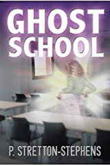 Ghost School Kindle Edition