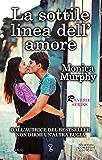 La sottile linea dell'amore (Reverie Series Vol. 2)