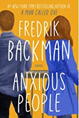 Anxious People: A Novel Kindle Edition