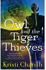 Owl and the Tiger Thieves (The Owl Series Book 4) Kindle Edition
