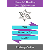 The Mirror Of Light: From the notebooks of Rodney Collin
