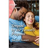Tempted by the Tycoon's Proposal (Harlequin Romance Book 4744)