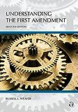 Understanding the First Amendment, Seventh Edition