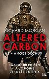 Anges déchus: Altered Carbon, T2