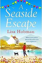 A Seaside Escape: An uplifting, heartwarming romance Kindle Edition