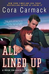 All Lined Up: A Rusk University Novel Kindle Edition