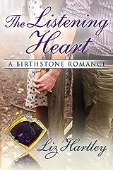 The Listening Heart: A Birthstone Romance Kindle Edition