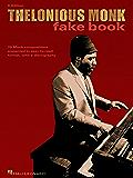 Thelonious Monk Fake Book: C Edition (Fake Books)