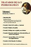 Introducción y tratados 1 – 6 (Tratados de San Pedro Damián)