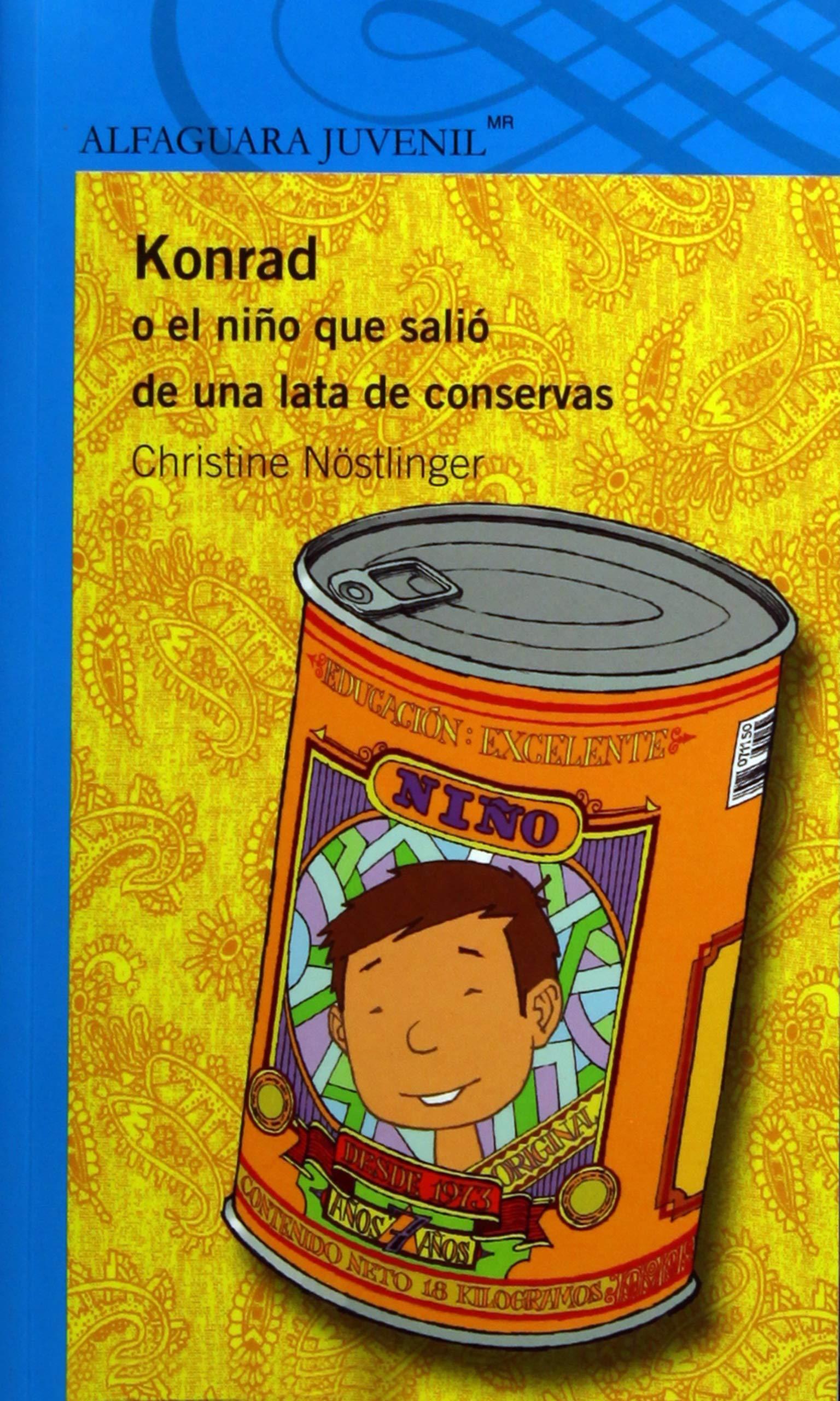 ... de conservas/ Konrad or the child came out of a tin can Alfaguara Juvenil: Amazon.es: Christine Nöstlinger, Ricardo Pélaez, Maria Jesus Ampudia: Libros