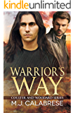 Warrior's Way (Coulter and Woodard Book 1)
