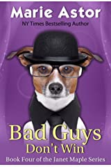 Bad Guys Don't Win (Janet Maple Series Book 4) Kindle Edition