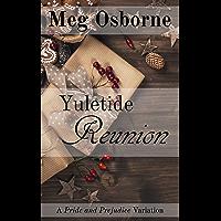 Yuletide Reunion: A Pride and Prejudice Variation