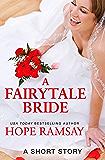 A Fairytale Bride: A Short Story (Chapel of Love)
