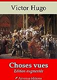 Choses vues  (Nouvelle édition augmentée)