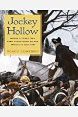 Jockey Hollow: Where a Forgotten Army Persevered to Win America's Freedom Paperback