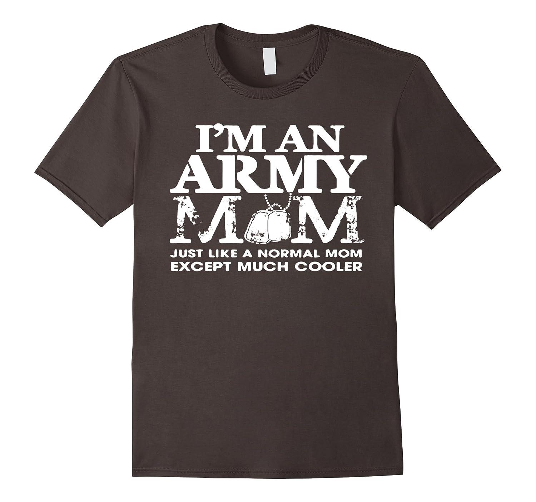 Army Mom Shirt - Army Womens Proud Mom T-Shirt-CL