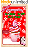 Christmas Cupcakes and a Caper: A Humorous Culinary Cozy Mystery Short Read (Death by Cupcake Book 4)