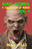 Scary Stories: A Collection of Horror- Volume 4 (Chamber of Horror Series Book 7)