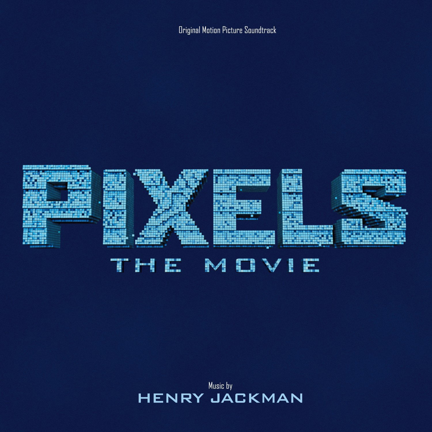 CD : Soundtrack -  - Pixels (original Soundtrack) (CD)