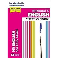Success Guide for SQA Exam Revision – National 5 English Revision Guide for New 2019 Exams: Success Guide for CfE SQA Exams