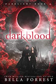 Darklight 4: Darkblood