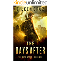 The Days After: A Post-Apocalyptic Thriller (The Days After Book One)