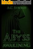 The Abyss: Awakening