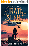 Escape to Pirate Island: The First Cat & Lily Adventure