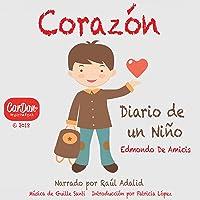 Corazón: Diario de un Niño: Edmondo de Amicis