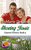 Showing Jessie: Cypress Corners Series Book 5