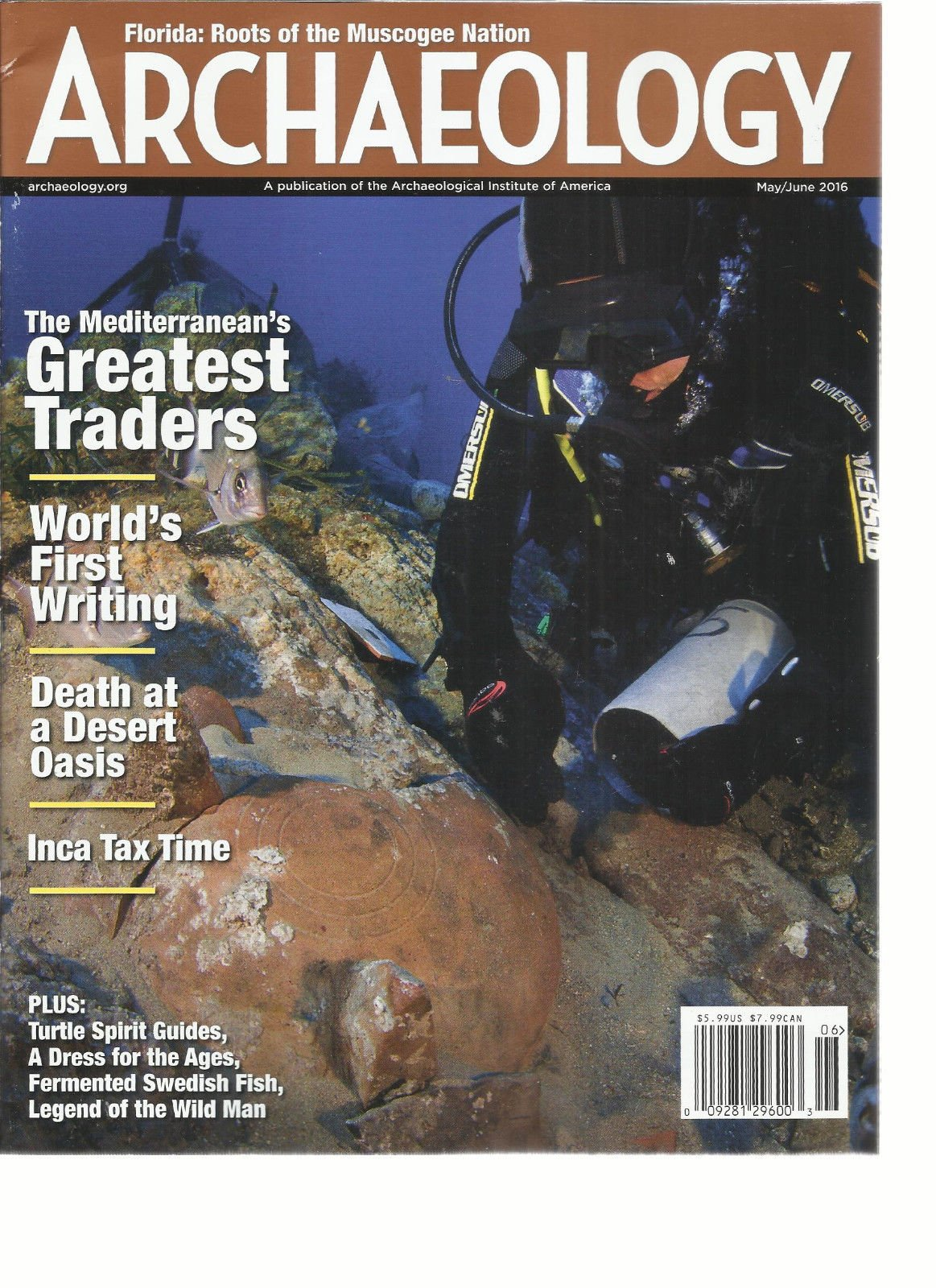 ARCHAEOLOGY, A PUBLICATION OF THE ARCHAEOLOGICAL INSTITUTE OF AMERICA 2016