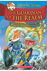 Geronimo Stilton and the Kingdom of Fantasy #11: The Guardian of the Realm Hardcover