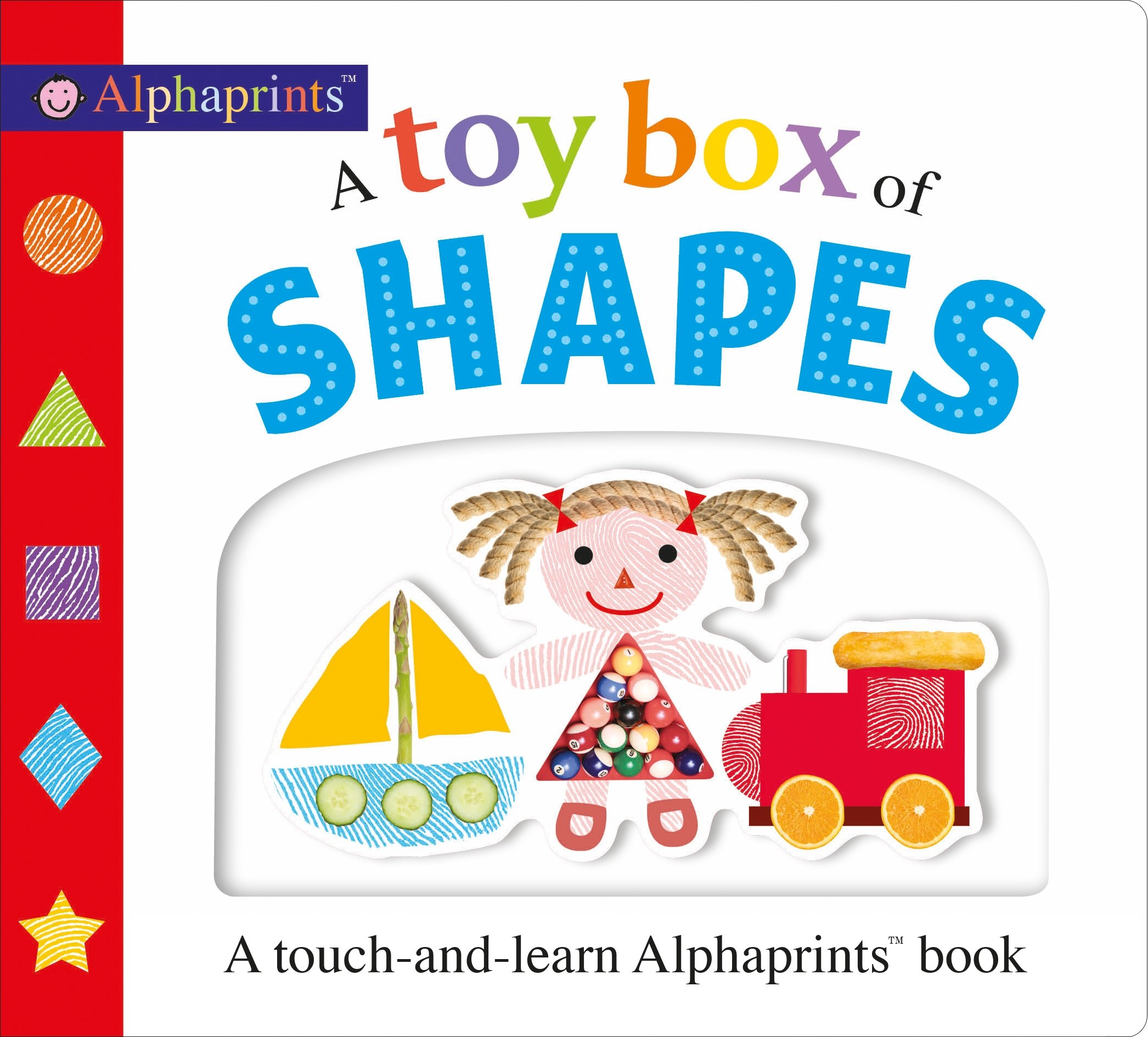 Download Picture Fit Board Books: A Toy Box of Shapes: A touch-and-learn Alphaprints book ebook
