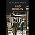 Leo Berlin: Kriminalroman (Leo Wechsler 1)