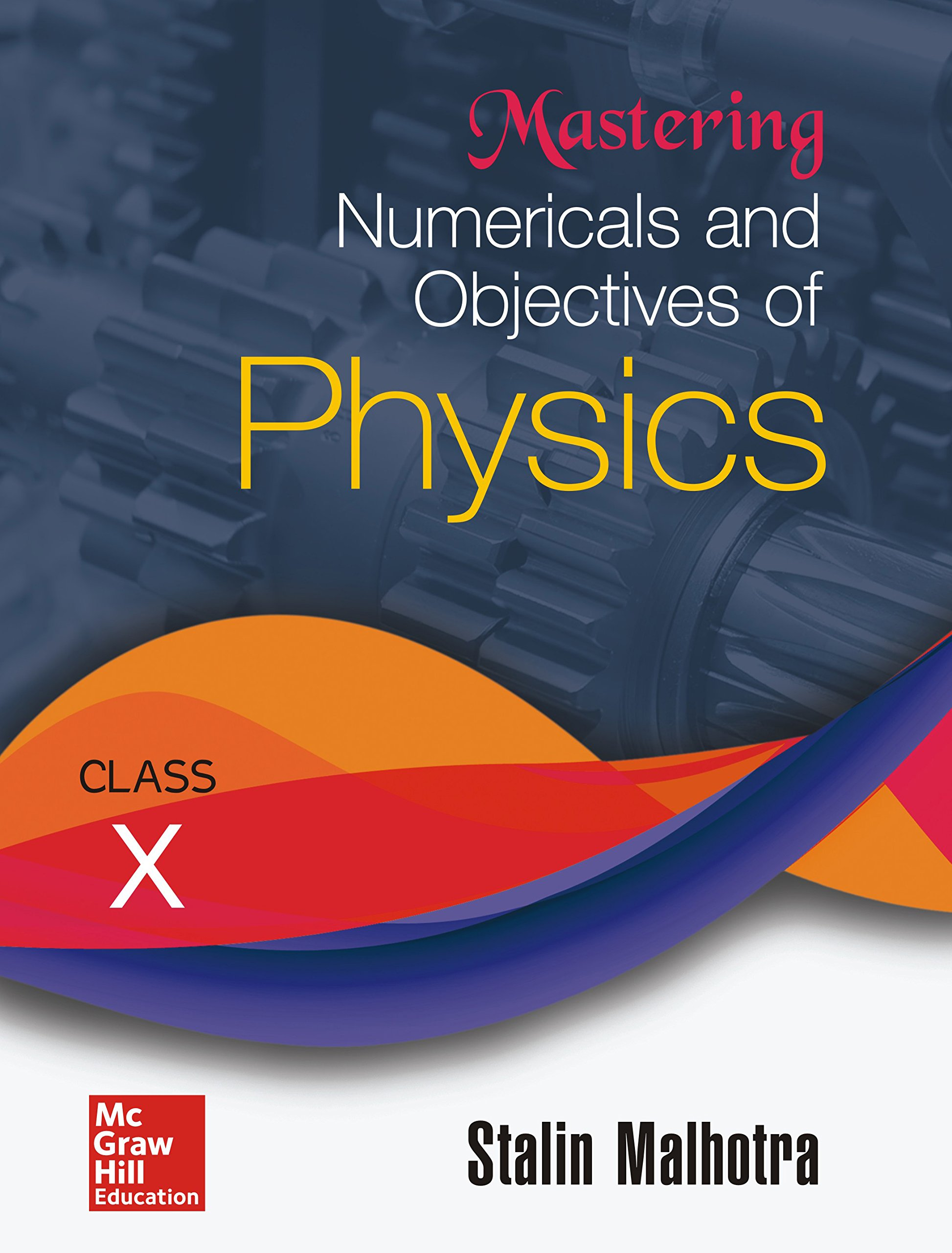 Buy Mastering Numericals and Objectives of Physics for Class