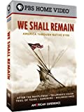 We Shall Remain: America Through Native Eyes