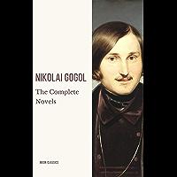 Nikolai Gogol: The Complete Novels (English Edition)